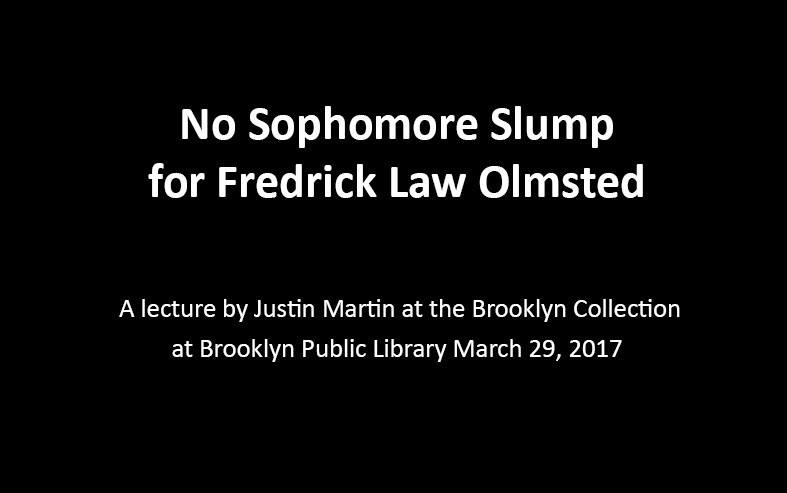 No sophomore slump for Frederick Law Olmsted, an ...