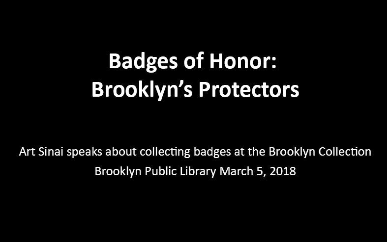 Badges of Honor: Brooklyn's Protectors, a talk ...