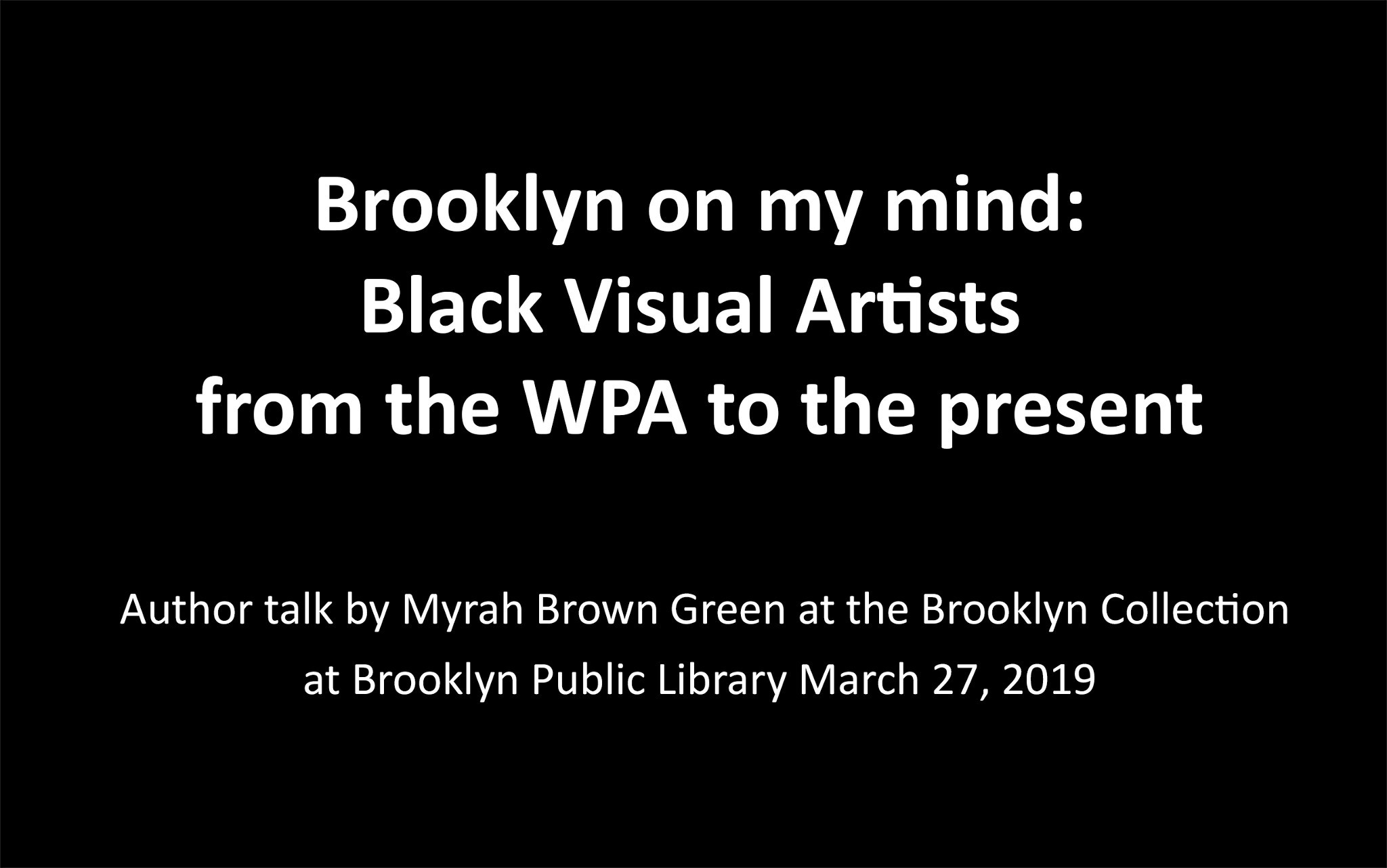 Brooklyn on my mind: Black Visual Artists from th...