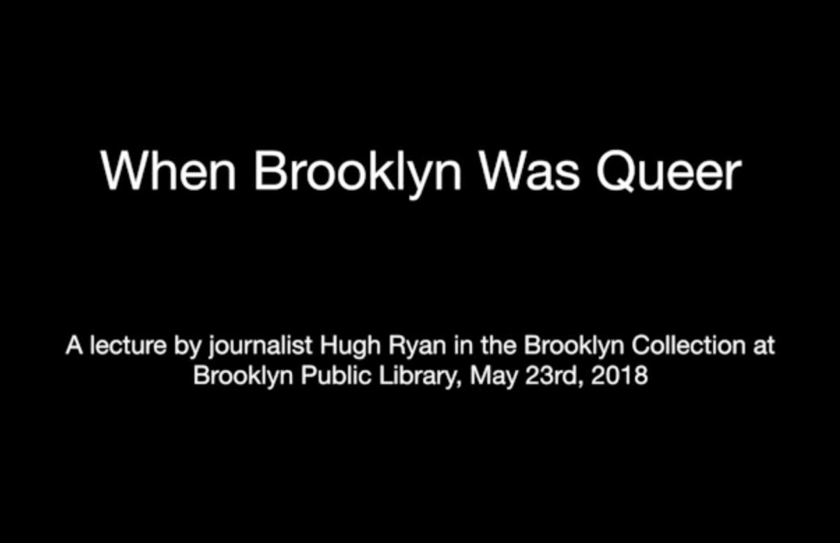 When Brooklyn Was Queer: an author talk with Hugh...